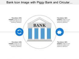 Bank Icon Image With Piggy Bank And Circular Arrows