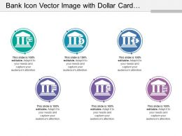 Bank Icon Vector Image With Dollar Card Document And Calculator