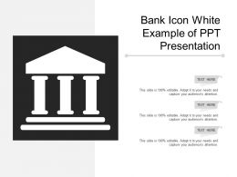 Bank Icon White Example Of Ppt Presentation