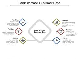 Bank Increase Customer Base Ppt Powerpoint Presentation Icon Elements Cpb