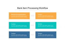 Bank Item Processing Workflow Ppt Powerpoint Presentation Portfolio Clipart Cpb