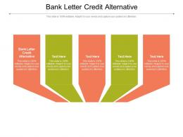 Bank Letter Credit Alternative Ppt Powerpoint Presentation Infographics Grid Cpb
