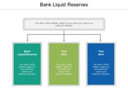 Bank Liquid Reserves Ppt Powerpoint Presentation File Diagrams Cpb
