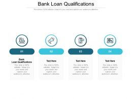 Bank Loan Qualifications Ppt Powerpoint Presentation Files Cpb