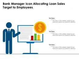 Bank Manager Icon Allocating Loan Sales Target To Employees