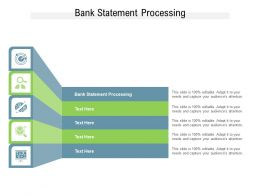 Bank Statement Processing Ppt Powerpoint Presentation Styles Sample Cpb