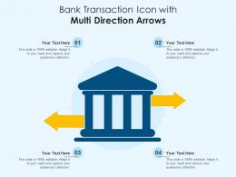 Bank Transaction Icon With Multi Direction Arrows