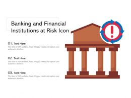 Banking And Financial Institutions At Risk Icon