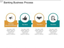 Banking Business Process Ppt Powerpoint Presentation Pictures Slides Cpb