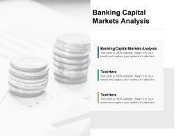 Banking Capital Markets Analysis Ppt Powerpoint Presentation Summary Show Cpb
