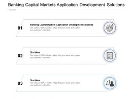 Banking Capital Markets Application Development Solutions Ppt Powerpoint Presentation Cpb
