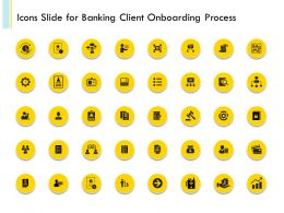 Banking Client Onboarding Process Icons Slide For Banking Client Onboarding Process