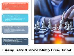 Banking Financial Service Industry Future Outlook
