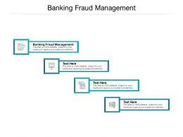Banking Fraud Management Ppt Powerpoint Presentation Ideas Introduction Cpb
