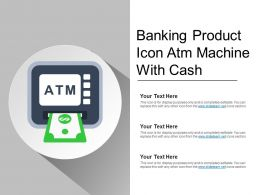 Banking Product Icon Atm Machine With Cash