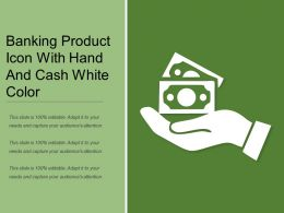 Banking Product Icon With Hand And Cash White Color