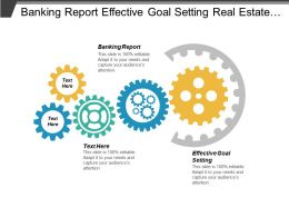 Banking Report Effective Goal Setting Real Estate Investment Cpb