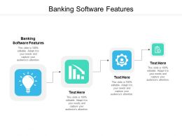 Banking Software Features Ppt Powerpoint Presentation Gallery Slide Download Cpb
