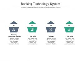 Banking Technology System Ppt Powerpoint Presentatio Layouts Cpb