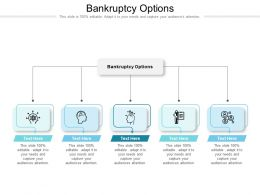 Bankruptcy Options Ppt Powerpoint Presentation Professional Designs Cpb