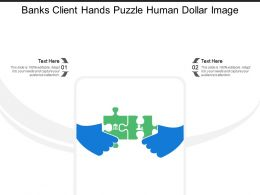 Banks Client Hands Puzzle Human Dollar Image