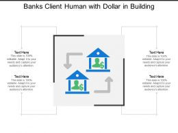 Banks Client Human With Dollar In Building