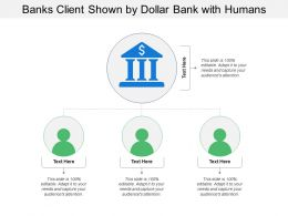 Banks Client Shown By Dollar Bank With Humans