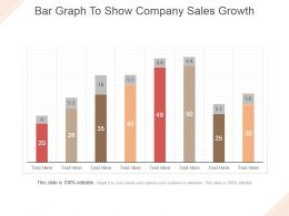 Bar Graph To Show Company Sales Growth Powerpoint Slide Themes