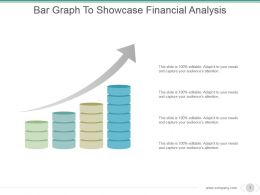 Bar Graph To Showcase Financial Analysis Powerpoint Ideas