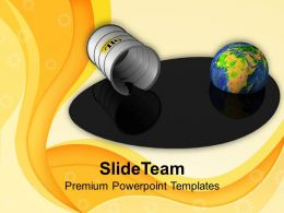 Barrel And Earth In Oil Appall Puddle Powerpoint Templates PPT Themes And Graphics 0113