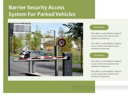 Barrier Security Access System For Parked Vehicles