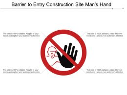 Barrier To Entry Construction Site Mans Hand