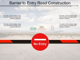 Barrier To Entry Road Construction