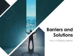 Barriers And Solutions Powerpoint Presentation Slides