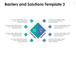 Barriers And Solutions Template Challenges Planning Ppt Powerpoint Presentation File