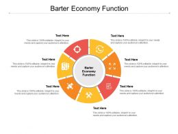 Barter Economy Function Ppt Powerpoint Presentation Infographic Template Graphic Images Cpb