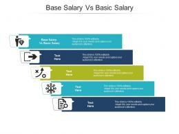 Base Salary Vs Basic Salary Ppt Powerpoint Presentation Styles Smartart Cpb