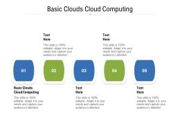 Basic Clouds Cloud Computing Ppt Powerpoint Presentation Pictures Graphics Cpb