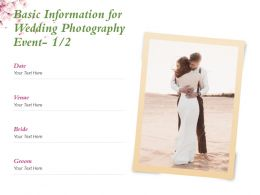 Basic Information For Wedding Photography Event Venue Ppt Powerpoint Presentation Summary