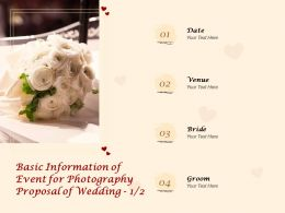 Basic Information Of Event For Photography Proposal Of Wedding Ppt Powerpoint Presentation Pictures