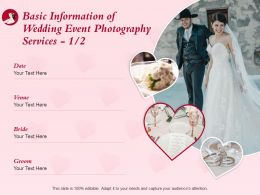 Basic Information Of Wedding Event Photography Services L1513 Ppt Powerpoint Template