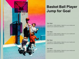 Basket Ball Player Jump For Goal