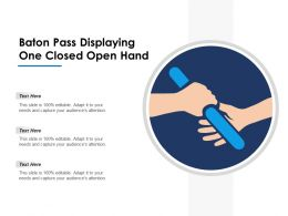 baton_pass_displaying_one_closed_open_hand_Slide01