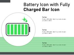 Battery Icon With Fully Charged Bar Icon