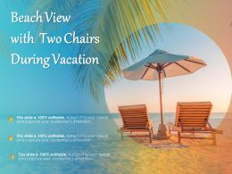 Beach View With Two Chairs During Vacation