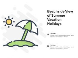 Beachside View Of Summer Vacation Holidays