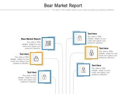 Bear Market Report Ppt Powerpoint Presentation Infographics Background Images Cpb