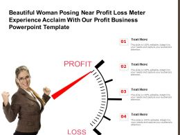 Beautiful Woman Posing Near Profit Loss Meter Experience Acclaim With Our Profit Business Template