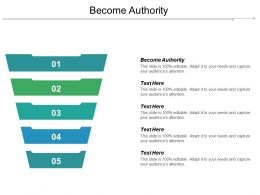 Become Authority Ppt Powerpoint Presentation Gallery Background Cpb