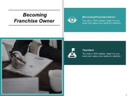 Becoming Franchise Owner Ppt Powerpoint Presentation Infographics Graphics Pictures Cpb